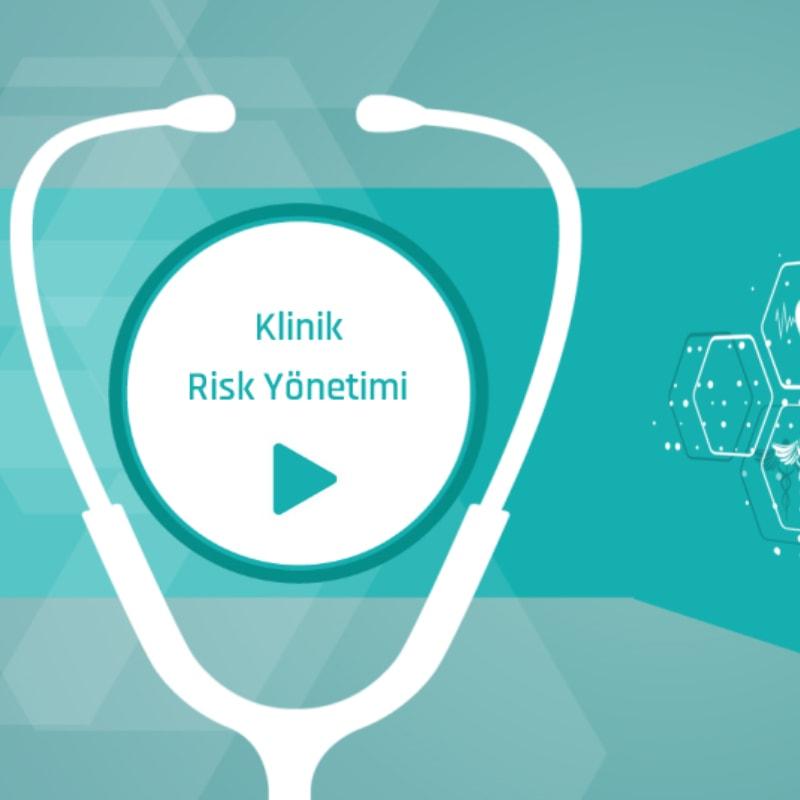 Klinik Risk Yönetimi Eğitimi