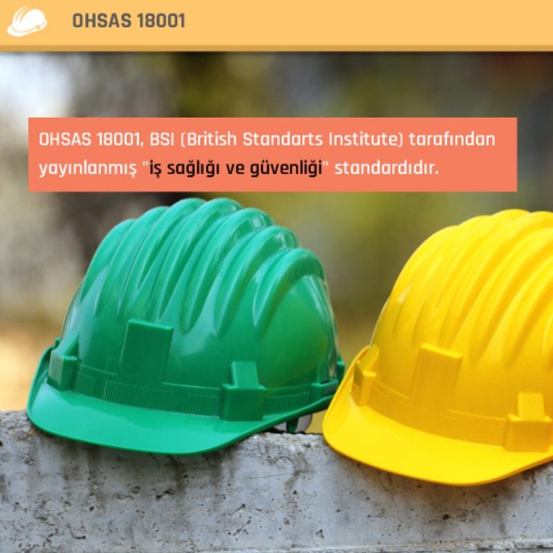 OHSAS 18001 İş Sağlığı ve Güvenliği Yönetim Sistemi Sertifika Programı